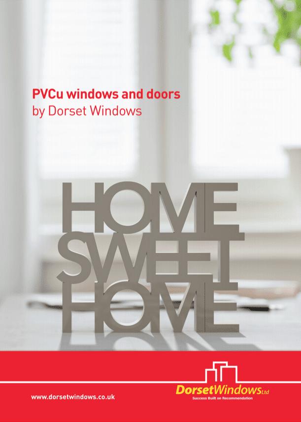 Dorset Windows PVC Windows & Doors Brochure